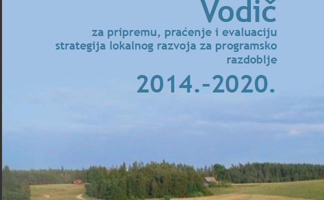 Objavljen Vodič za izradu, praćenje i evaluaciju lokalnih razvojnih strategija